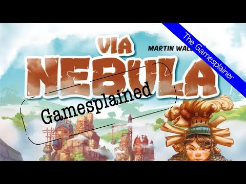 Via Nebula Gamesplained - Part 1