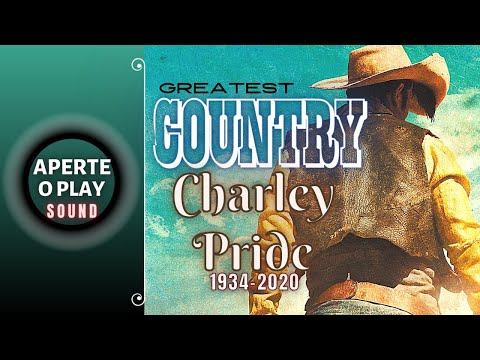 Greatest Country Hits Best Charley Pidre 1980-2020 _ As Melhores de Charley Price 1980-2020
