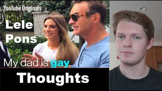 Thoughts on 'Secret Life of Lele Pons: My Dad Is Gay'