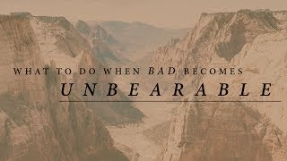 """""""What to Do When Bad Becomes Unbearable"""" with Jentezen Franklin"""