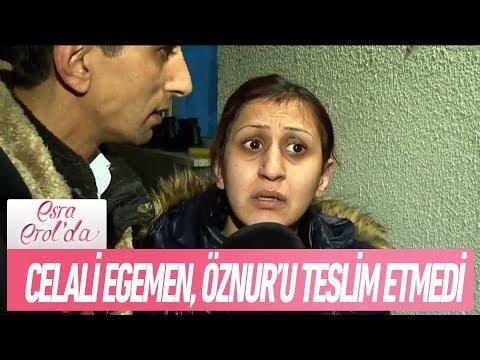 Celali Egemen, Öznur Çoban'ı teslim etmedi - Esra Erol'da 22 Ocak 2019