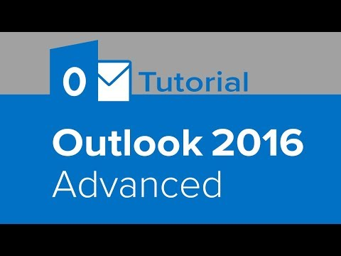 Outlook 2016 Advanced Tutorial - YouTube