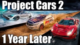 Project Cars 2: 1 Year Later