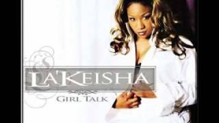 La' Keisha - She Can't Love You Like Me