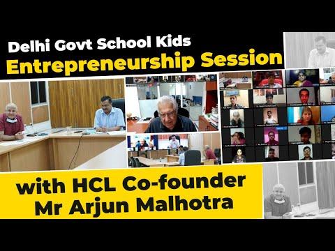 Delhi Govt School Entrepreneurship Session with HCL Co - Founder Mr Arjun Malhotra | Delhi Model