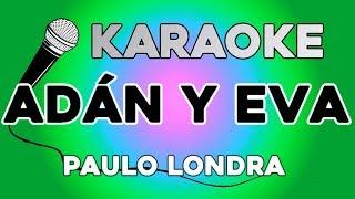 Paulo Londra   Adan Y Eva KARAOKE Con LETRA
