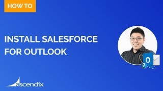 How to install Salesforce for Outlook in 2019
