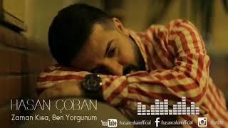 Hasan Çoban - Zaman Kısa Ben Yorgunum (2018)