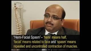 Hemifacial Spasms-- Symptoms, Causes and Diagnosis. Dr Jaydev Panchawagh, Pune