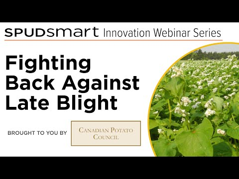 , title : 'Fighting Back Against Late Blight - A Spud Smart Innovation Series Webinar