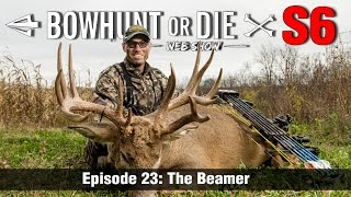 Big Non-Typical Buck Gets Smoked | Bowhunt or Die S6E23