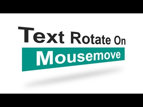 Text Rotate On Mousemove using jQuery | Html CSS and Javascript