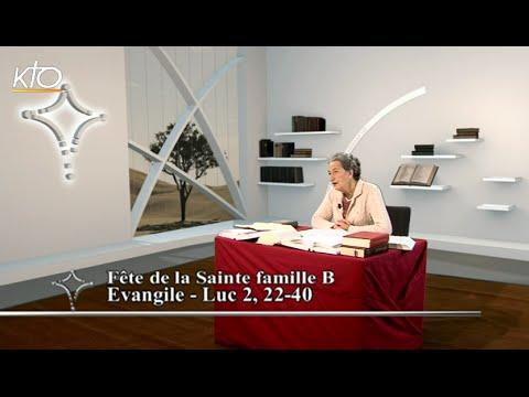 Fête de la Sainte Famille B - Evangile