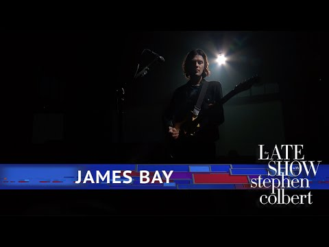 James Bay Performs 'Bad' - The Late Show With Stephen Colbert