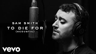 Sam Smith - To Die For (Acoustic)