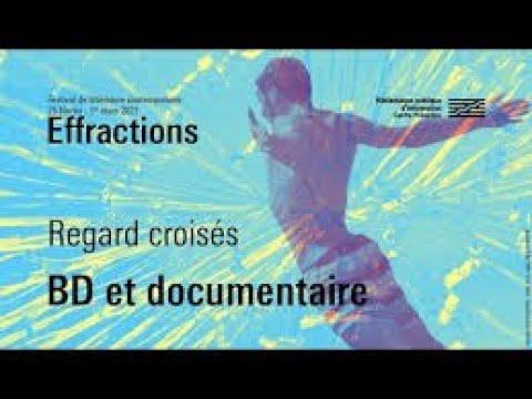 Festival Effractions : Bande dessinée et documentaire : le réel en images