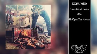 EXHUMED Open The Abscess