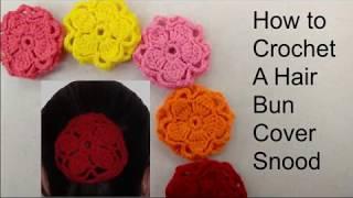 Flower Hair Bun Cover Snood - How to Crochet a Hair Bun Cover - Size Small