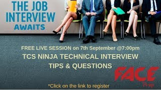 Expected TCS Ninja Expected Technical Interview Questions & TCS Ninja Interview Tips