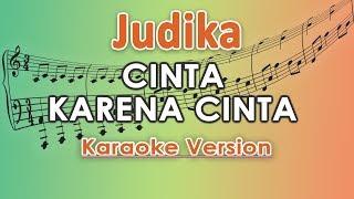 Judika   Cinta Karena Cinta (Karaoke Lirik Tanpa Vokal) By Regis