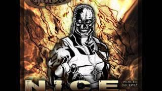 Chino XL - N.I.C.E. (Prod. By Nick Wiz)