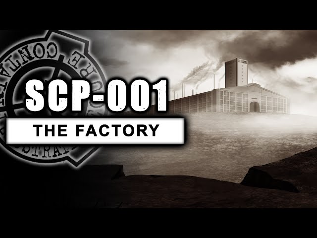 SCP-001 illustrated (The Factory) CODE NAME: DR BRIGHT