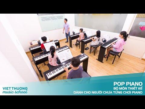 Pop Piano - Bộ môn dành cho người chưa từng chơi piano