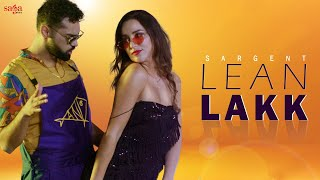Lean Lakk (Official Video) | Sargent | Ashock | New Punjabi Song 2020 | Saga Music