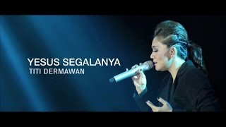 NDC Worship - Yesus Segalanya (Official Music Video)