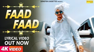 Faad Faad Lyrical video | Gulzaar chhaniwala | Latest Haryanvi Songs 2018 | Haryanvi song | Sonotek