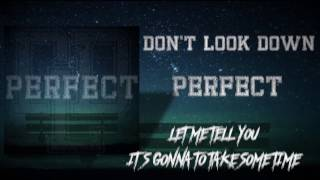 Don't Look Down - Perfect