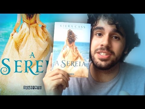 Resenha :. Livro A SEREIA- Kiera Cass .: The Siren - Book Review