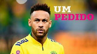 Neymar Jr   Um Pedido   (Hungria Hip Hop)