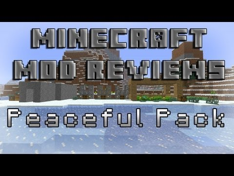 Minecraft Mod Reviews: Peaceful Pack! (HD)