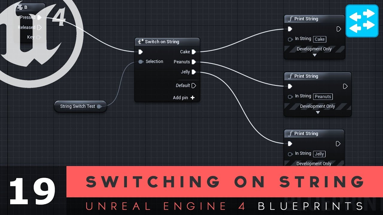 Switch on String- #19 Unreal Engine 4 Blueprints Tutorial Series