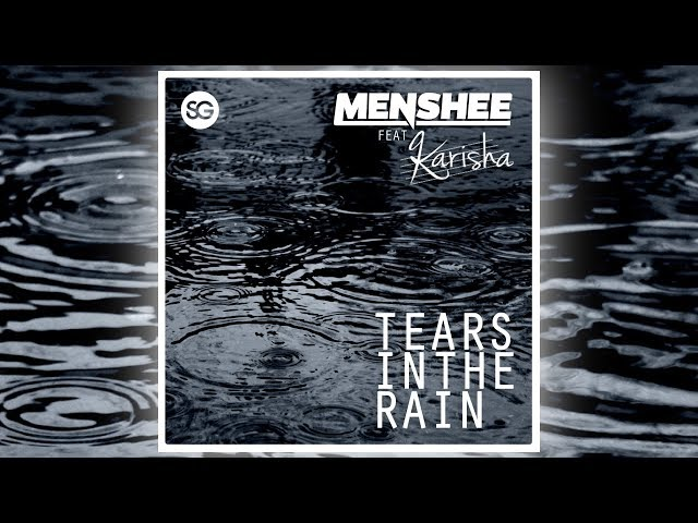 Menshee feat. Karisha - Tears in the Rain [Official]
