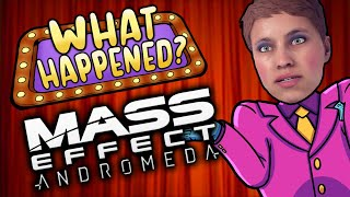 Mass Effect Andromeda - What Happened?