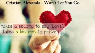 Cristian Alexanda - Won't Let You Go
