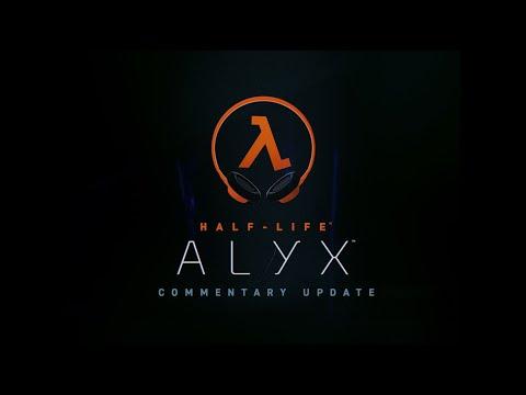 Commentary Update de Half-Life: Alyx