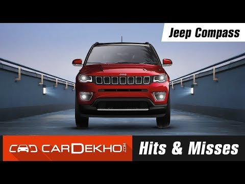 Jeep Compass - Hits & Misses | CarDekho