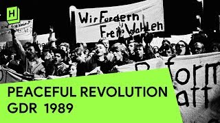 """We are the people"": Peaceful Revolution in the GDR 