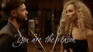 Calum Scott, Leona Lewis    You Are The Reason 1 Hour (Duet Version)