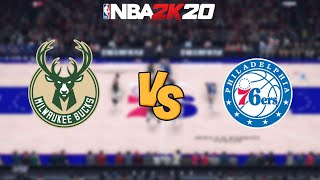 NBA 2K20 - Milwaukee Bucks vs. Philadelphia 76ers - Full Gameplay