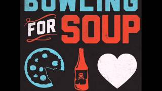 BOWLING FOR SOUP  - Lunch+Drunk+Love (Full Album)