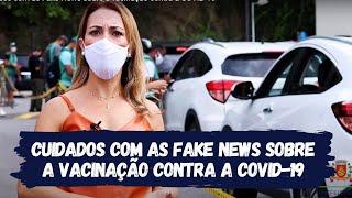 Cuidados com as Fake News sobre a vacinação contra a COVID-19
