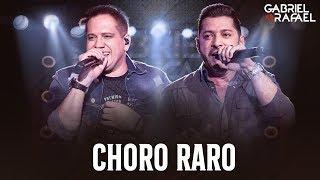 Gabriel e Rafael - Choro Raro | DVD Na Melhor Versão #NaMelhorVersao