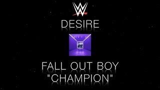 "WWE Desire ""Champion"""