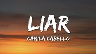 Camila Cabello   Liar (Lyrics)
