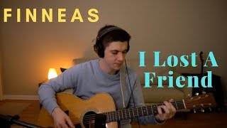 FINNEAS   I Lost A Friend Cover