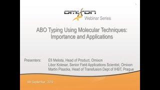 Webinar – ABO Typing Using Molecular Techniques